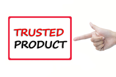 trusted: Businessman hand pointing TRUSTED PRODUCT