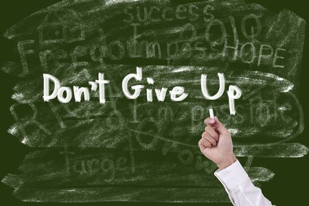 don't: Writing word don t give up