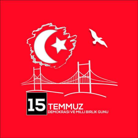 Vector illustration. 15 Temmuz demokrasi ve milli birlik gunu. Translation from Turkish : July 15 the democracy and national unity day. Veterans and martyrs of 15 July