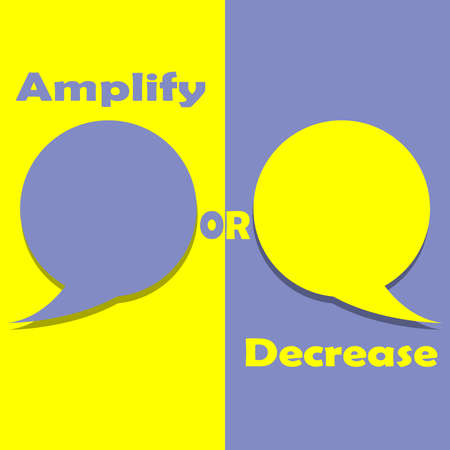 Amplify or Decrease on word on education, inspiration and business motivation concepts. Vector illustration. EPS 10 Illustration
