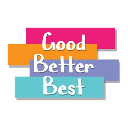 Bon Mieux Meilleur mot sur les concepts d'éducation, d'inspiration et de motivation commerciale. Illustration vectorielle. EPS 10 Vecteurs