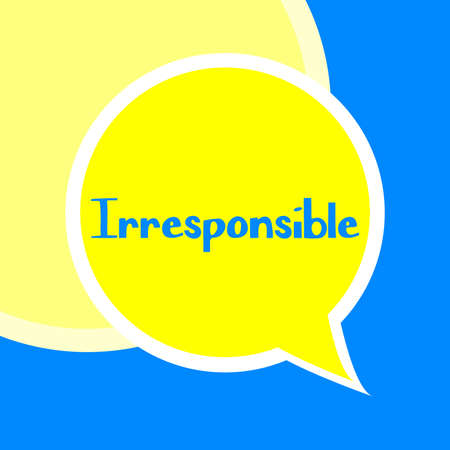Irresponsible word on education and motivation concepts. Vector illustration. EPS 10