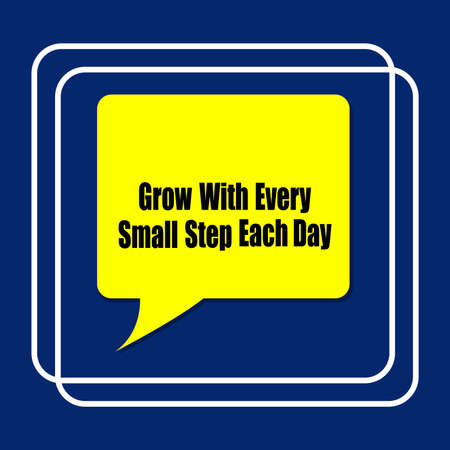 Grow With Every Small Step Eah Day word on education, inspiration and business motivation concepts. Vector illustration. EPS 10 Ilustrace