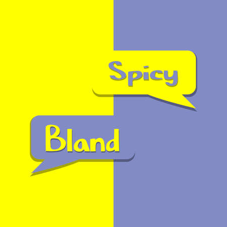 Spicy or Bland on word on education, inspiration and business motivation concepts. Vector illustration. EPS 10