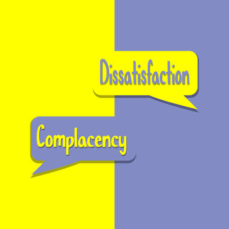 Complacency or Dissatisfation word on education, inspiration and business motivation concepts. Vector illustration. EPS 10 일러스트