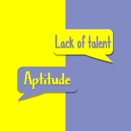 Aptitude or Lack of Talent word on education, inspiration and business motivation concepts. Vector illustration. EPS 10