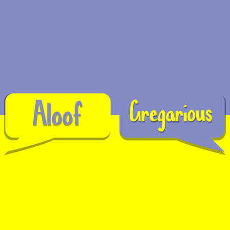 Aloof or Gregarious word on education, inspiration and business motivation concepts. Vector illustration. EPS 10