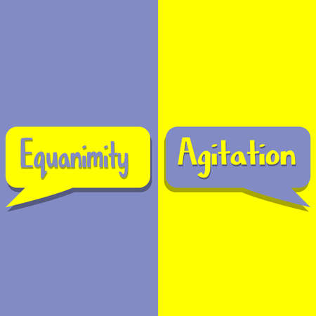 Equanimity or Agitation word on education, inspiration and business motivation concepts. Vector illustration. EPS 10