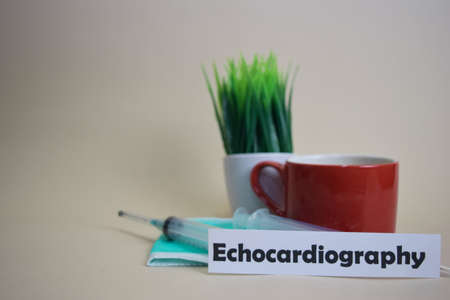 Echocardiography text, grass pot, coffee cup, syringe, and face green mask. HealtcareMedical and Business concept