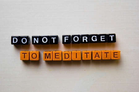 Do not Forget to Meditate on wooden blocks. Business and inspiration concept Banque d'images - 123157334