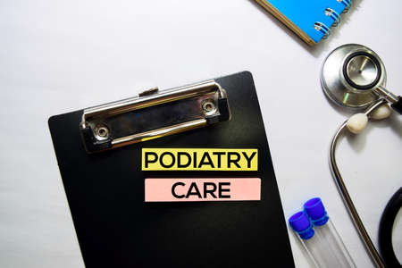 Podiatry Care text on top view isolated on white background. HealthcareMedical concept