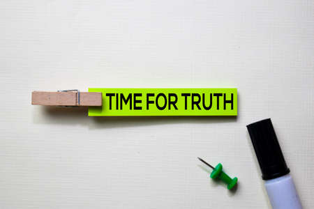 Time For Truth text on sticky notes isolated on office desk