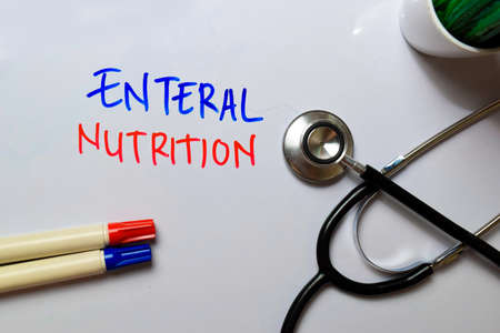 Enteral Nutrition write on white board white stethoscope. Medical or Healthare concept