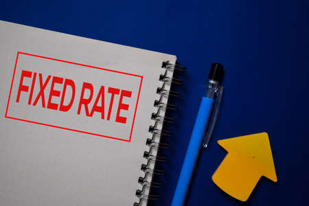 Fixed Rate write on a book isolated on blue background.