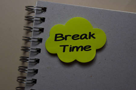 Break Time write on a sticky note isolated on office desk.