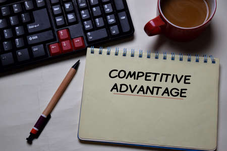 Competitive Advantage write on a book isolated on office desk.