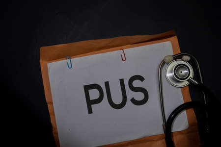 PUS in brown envelope isolated on Office Desk. Healthcare or Medical Concept