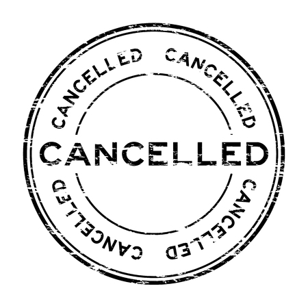 cancelled: Grunge round cancelled stamp on white background Illustration