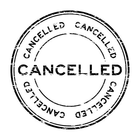cancelled stamp: Grunge round cancelled stamp on white background Illustration