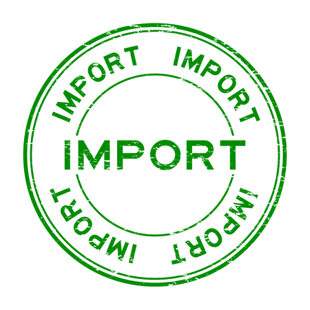 import: Grunge green import rubber stamp