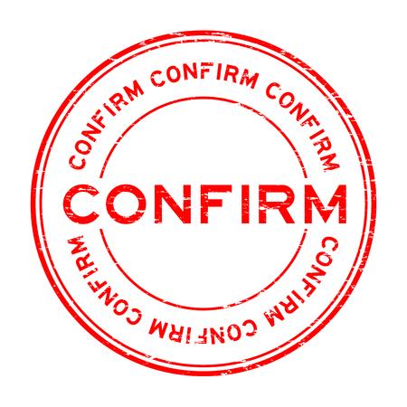 Grunge red round confirm rubber stamp