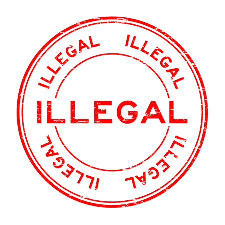 Grunge red illegal round rubber stamp for business