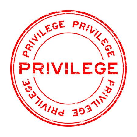 Grunge privilegio rosso rotondo timbro di gomma su sfondo bianco