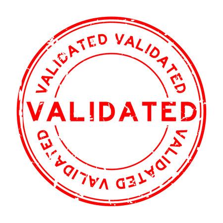 Rouge grunge valider rond timbre en caoutchouc sur fond blanc