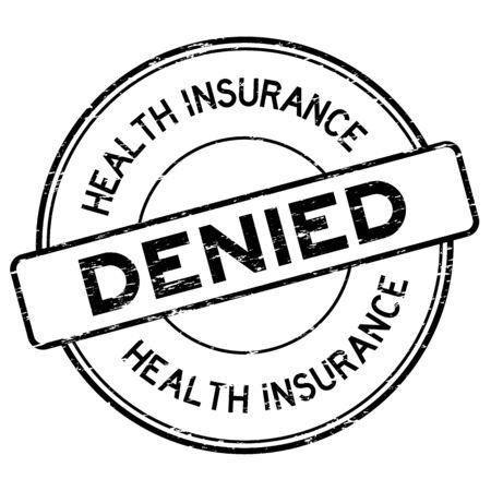 Grunge black health insurance denied round rubber stamp on white background Illustration
