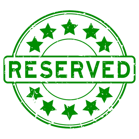 reserved: Grunge green reserve with star icon round rubber stamp Illustration