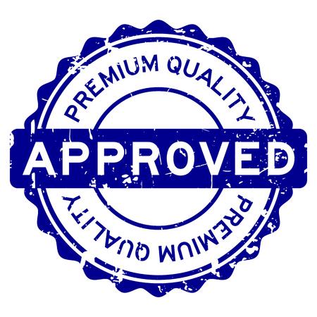 Grunge blauwe premium kwaliteit goedgekeurde ronde rubberen afdichting stempel op witte achtergrond Vector Illustratie