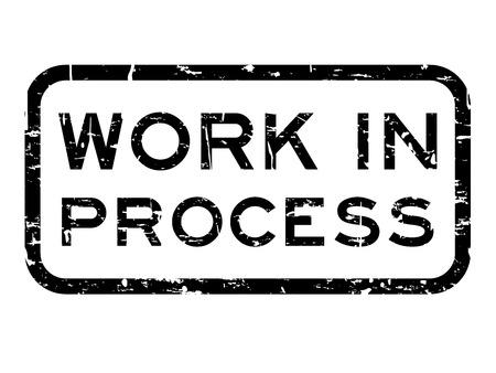 Grunge negro trabajo en proceso cuadrado sello sello de goma en el fondo blanco Ilustración de vector