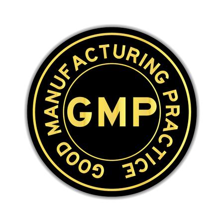 Color oro de la palabra GMP Buena práctica de fabricación en la etiqueta engomada redonda negra sobre fondo blanco