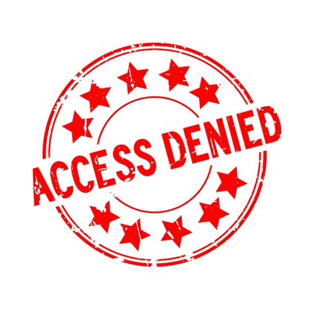 Grunge red access denied with star icon round rubber seal stamp on white background Ilustrace