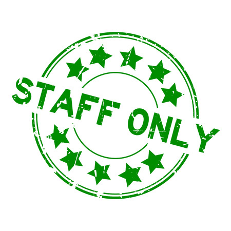 Grunge green staff only with star icon round rubber seal stamp on white background.