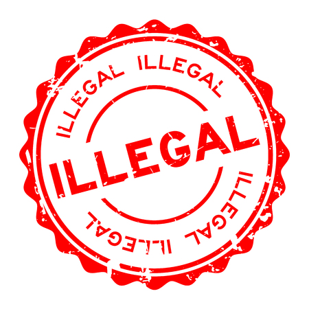 Grunge red illegal wording round rubber seal stamp on white background