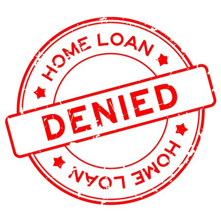Grunge red home loan denied word round rubber seal stamp on white background Illustration