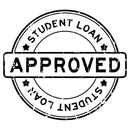Grunge black student loan approved word round rubber seal stamp on white background