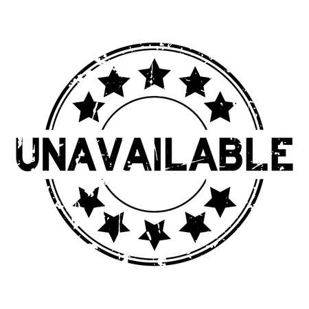 Grunge black unavailable word with star icon round rubber stamp on white background