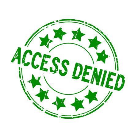 Grunge green access denied with star icon round rubber seal stamp on white background