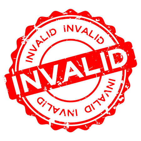 Grunge red invalid word round rubber seal stamp on white background
