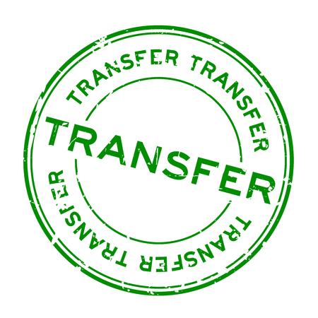 Grunge green transfer round rubber seal stamp on white background. Illustration