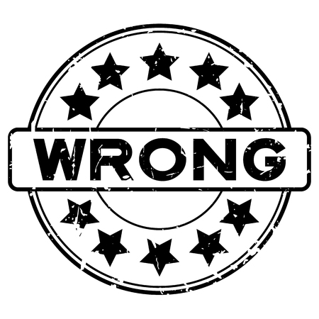 Grunge black wrong with star icon round rubber seal stamp on white background Illustration
