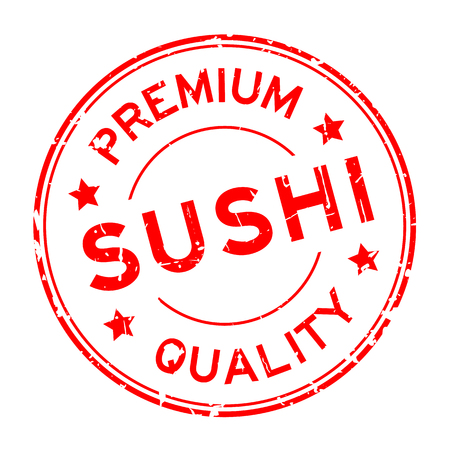 Grunge red premium quality sushi round rubber seal stamp on white background