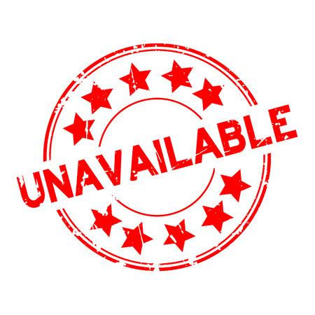 Grunge rotes nicht verfügbares Wort mit rundem Stempel des Sternsymbols auf weißem Hintergrund