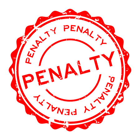 Grunge red penalty word round rubber seal stamp on white background Illustration