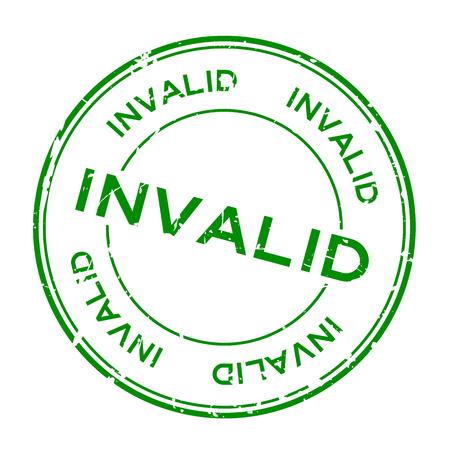 Grunge verde palabra inválida redonda sello de goma sello sobre fondo blanco. Ilustración de vector