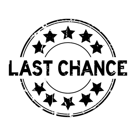 Grunge black last chance word with star icon round rubber seal stamp on white background