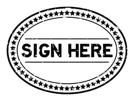 Grunge negro firmar aquí palabra sello de goma ovalada sello sobre fondo blanco. Ilustración de vector
