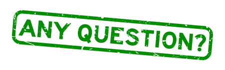 Grunge green any question word square rubber seal stamp on white background